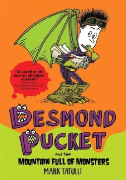 Desmond Pucket and the Mountain Full of Monsters (Hardcover)