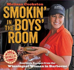 Smokin' in the Boys' Room: Southern Recipes from the Winningest Woman in Barbecue (Hardcover)