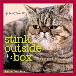 Stink Outside the Box: Life Advice from Kitty (Hardcover)