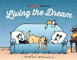 Living the Dream: A Mutts Treasury (Paperback)