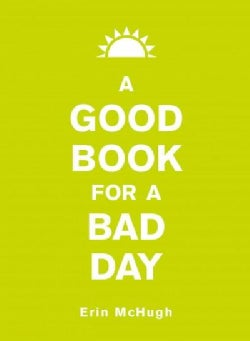 A Good Book for a Bad Day (Hardcover)