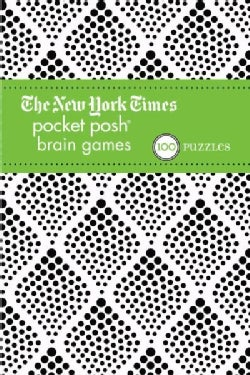 The New York Times Pocket Posh Brain Games 2: 100 Puzzles (Paperback)