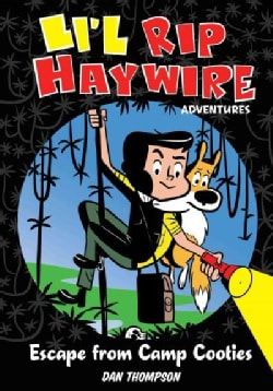 Li'l Rip Haywire Adventures: Escape from Camp Cooties (Hardcover)