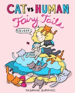 Cat vs Human Fairy Tails (Paperback)