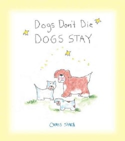 Dogs Don't Die: Dogs Stay (Hardcover)