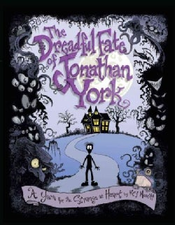 The Dreadful Fate of Jonathan York: A Yarn for the Strange at Heart (Paperback)