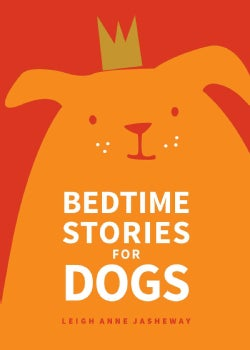 Bedtime Stories for Dogs (Paperback)