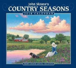 John Sloane's Country Seasons 2018 Deluxe Calendar: Thirty-second Annual Collection (Calendar)