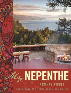 My Nepenthe: Bohemian Tales of Food, Family, and Big Sur (Paperback)