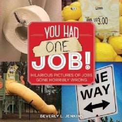 You Had One Job! (Paperback)