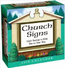Church Signs 2018 Calendar: Little Sayings to Help You on Your Way (Calendar)
