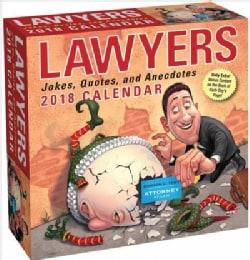 Lawyers 2018 Calendar: Jokes, Quotes, and Anecdotes (Calendar)