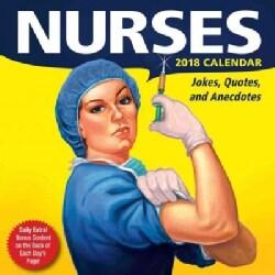Nurses 2018 Calendar: Jokes, Quotes, and Anecdotes (Calendar)