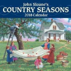 John Sloane's Country Seasons 2018 Calendar (Calendar)