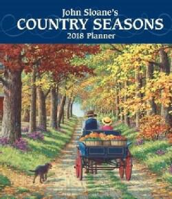 John Sloane's Country Seasons 2018 Planner (Calendar)