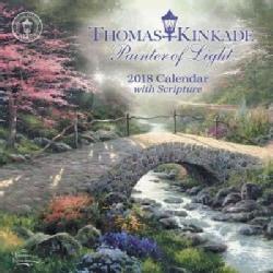 Thomas Kinkade Painter of Light With Scripture 2018 Calendar (Calendar)