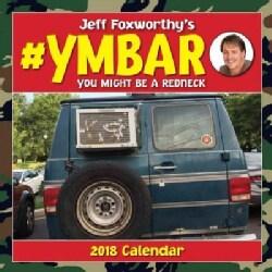 Jeff Foxworthy's #ymbar 2018 Calendar (Calendar)