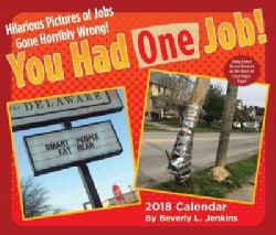 You Had One Job! 2018 Calendar (Calendar)