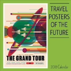 Travel Posters of the Future 2018 Calendar (Calendar)