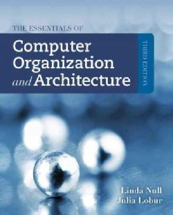 The Essentials of Computer Organization and Architecture (Hardcover)