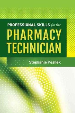 Professional Skills for the Pharmacy Technician (Paperback)