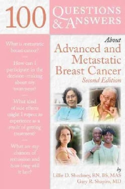 100 Questions & Answers About Advanced and Metastatic Breast Cancer (Paperback)