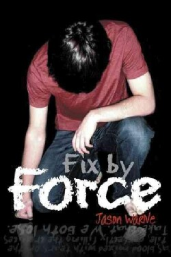 Fix by Force (Paperback)