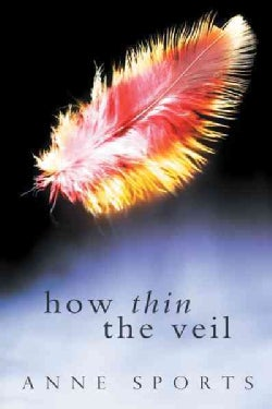 How Thin the Veil (Paperback)