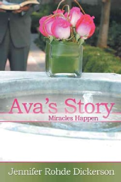 Ava's Story: Miracles Happen (Hardcover)