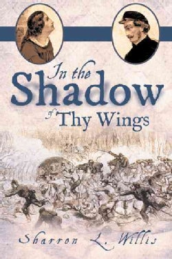 In the Shadow of Thy Wings (Hardcover)