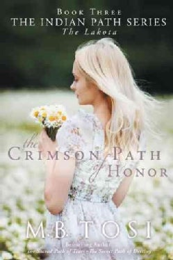 The Crimson Path of Honor (Hardcover)