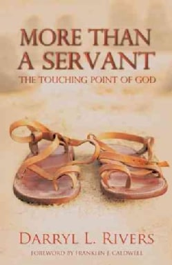 More Than a Servant: The Touching Point of God (Paperback)