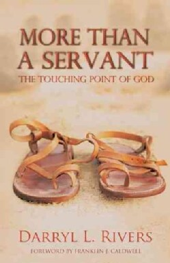 More Than a Servant: The Touching Point of God (Hardcover)