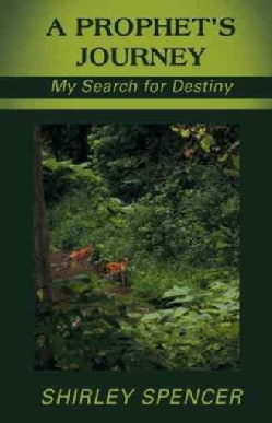A Prophet's Journey: My Search for Destiny (Hardcover)
