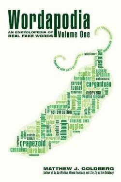 Wordapodia: An Encyclopedia of Real Fake Words (Hardcover)