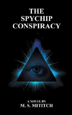 The Spychip Conspiracy (Paperback)