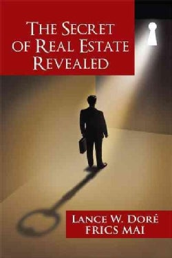 The Secret of Real Estate Revealed (Paperback)