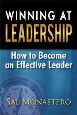 Winning at Leadership: How to Become an Effective Leader (Paperback)