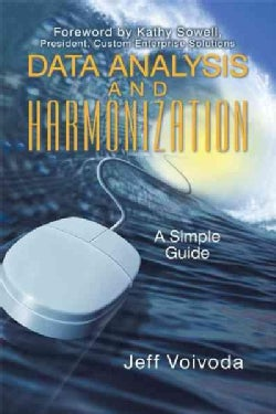 Data Analysis and Harmonization: A Simple Guide (Paperback)