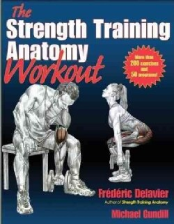 Strength Training Anatomy Workout (Paperback)