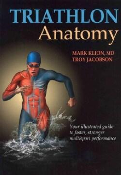 Triathlon Anatomy (Paperback)