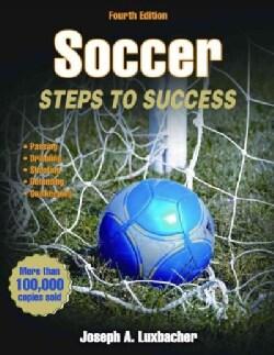 Soccer: Steps to Success (Paperback)