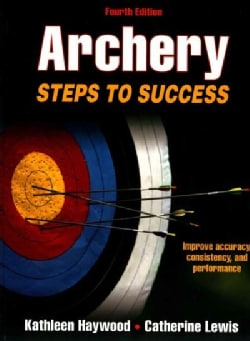 Archery: Steps to Success (Paperback)