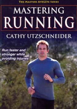 Mastering Running (Paperback)