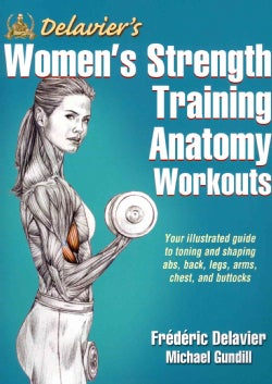 Delavier's Women's Strength Training Anatomy Workouts (Paperback)