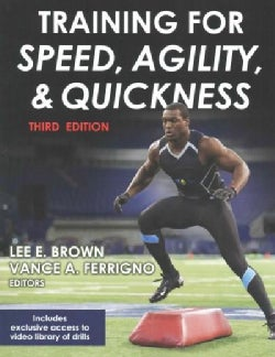 Training for Speed, Agility, and Quickness (Paperback)