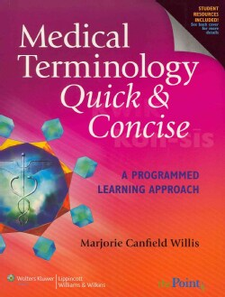 Medical Terminology Quick & Concise/ Stedman's Medical Dictionary for the Health Professions and Nursing,: North American Edi...