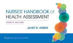 Nurse's Handbook of Health Assessment: North American Edition
