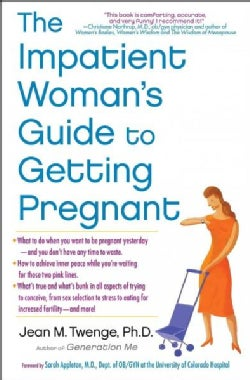 The Impatient Woman's Guide to Getting Pregnant (Paperback)