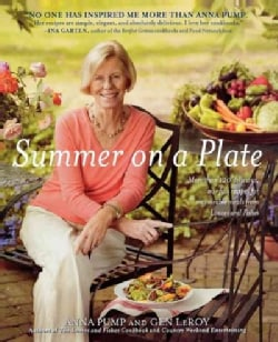 Summer on a Plate: More Than 120 Delicious, No-Fuss Recipes for Memorable Meals from Loaves and Fishes (Paperback)